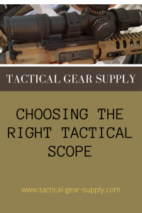 Choosing the Right Tactical Scope