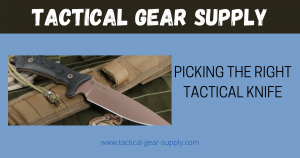 Picking the Right Tactical Knife