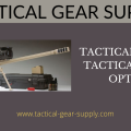 Tactical Gear - Tactical Rifle Optics
